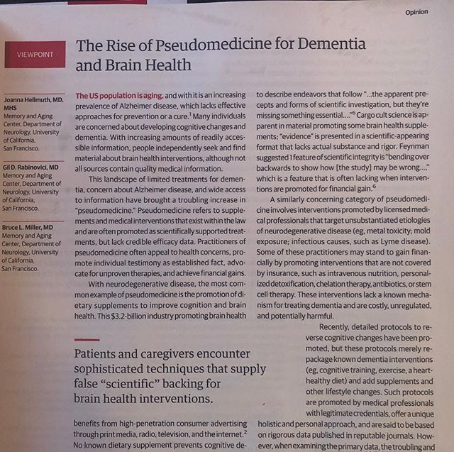 """What is """"Pseudomedicine"""" and why is it important? To address this real issue posed by our medical community in the recent JAMA, let's consider some important questions... In these days of fake news and unfiltered social media feeds, what we choose to digest and how we digest it is of paramount importance. When does pseudomedicine become real medicine? When does dogma become replaced by data? For example, when did Galileo's teachings move from heresy to science? When did leeches become replaced by antibiotics? If more that 40% of patients admitted to hospitals for coronary events have """"normal"""" cholesterol levels... when do we begin to question the diet-heart hypothesis? For that matter, when did we accept that by sailing west, we would NOT fall off the edge of the world? Change takes time... constructing and understanding the Metabolic Model of Medicine takes time. Considering the unified theory of mitochondrial dysfunction as a precursor of many of our """"afflictions of modernity"""" such as diabetes, and obesity and the downstream onset of neurodegenerative decline, cardiovascular complications, and cancer takes time.  It does start with N=1, and small anecdotal evidence but then will morph into larger longitudinal RCTs. At some point, accepted dogma will need to be replaced by emerging data. So, to address our original question... we say """"Caveat Emptor"""".. let the buyer beware. Garbage snake oil is out there and has been out there well before it became easily accessible in the age of Amazon and your iPhone.  Read carefully. Question the long held data but do your homework and be ready to call BS if it smells fishy. But just as important, remember that new science starts somewhere. If you know a loved one who has endured the years long struggle with Alzheimers, Parkinsons, Lewy Body dementia or the ravages of autoimmune diseases..ask yourself if modern medicine saved them. Maybe or maybe not. Most important, ask yourself, how can we save the next generation? #ketodiet #k"""