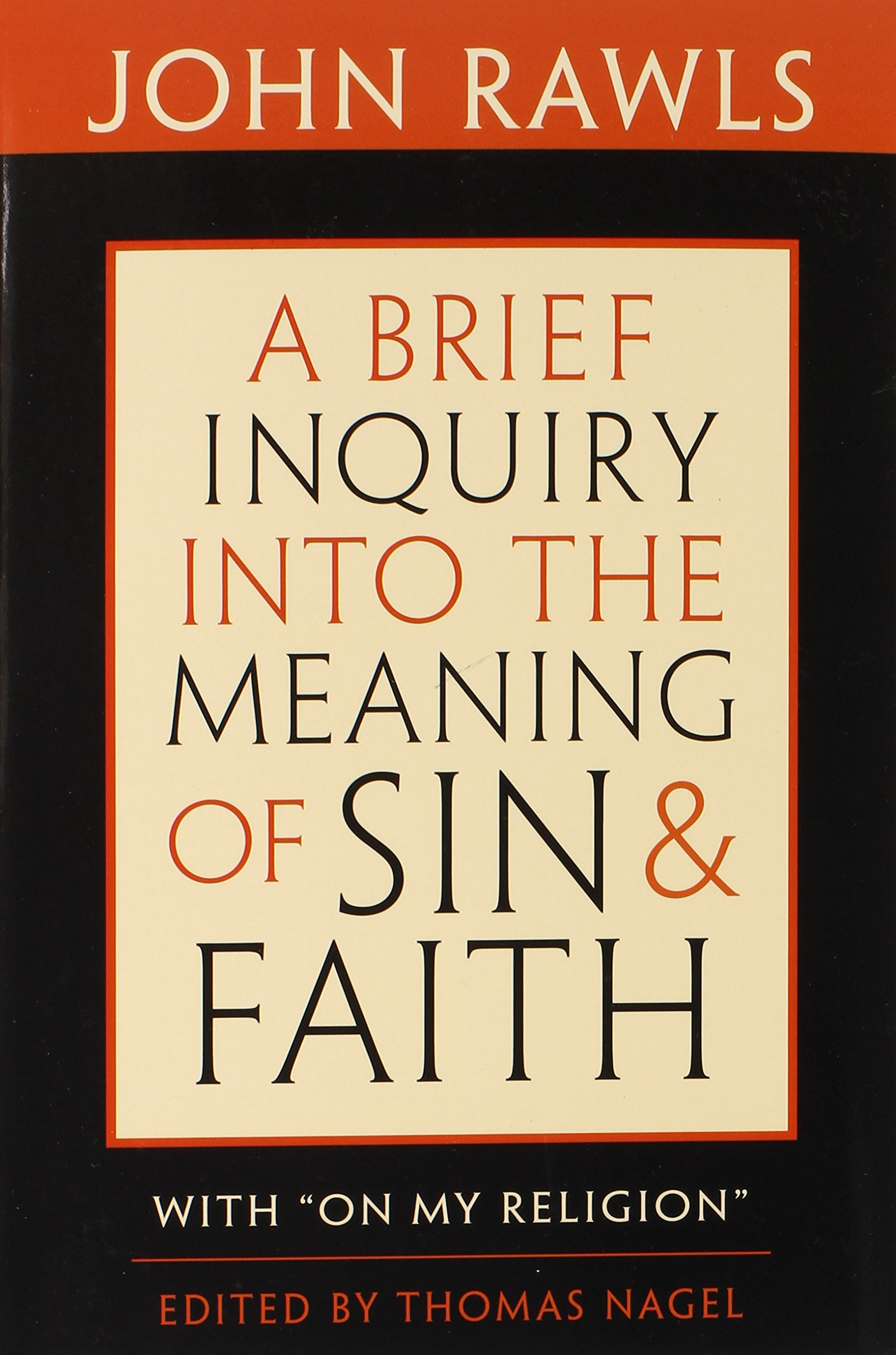A Brief Inquiry into the Meaning of Sin and Faith by John Rawles.jpg