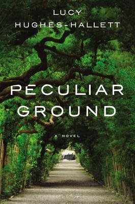 Peculiar Ground by Lucy Hughes-Hallett.jpg