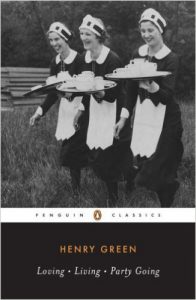 Loving Living Party Going by Henry Green Penguin Classics.jpg
