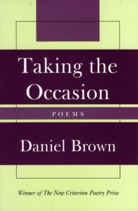 Taking the Occasion Poems by Daniel Brown.jpg