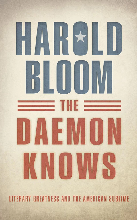 The_Daemon_Knows_Literary_Greatness_and_the_American_Sublime_by_Harold_Bloom.png