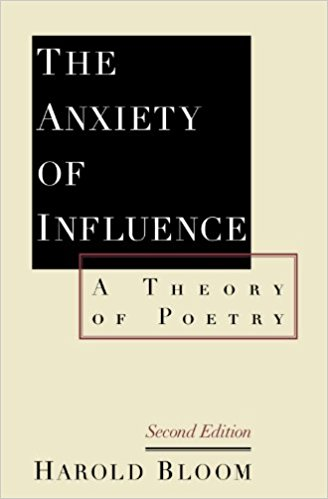 The Anxiety of Influence A Theory of Poetry by Harold Bloom.jpg