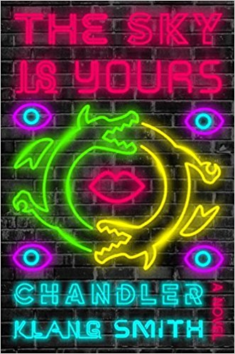 The Sky is Yours by Chandler Klang Smith.jpg