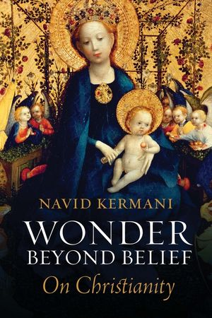 Wonder Beyond Belief On Christianity by Navid Kermani.jpg