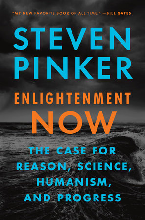 Enlightenment Now by Steven Pinker.jpg
