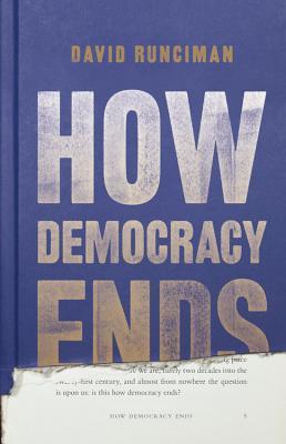 how democracy ends.jpg
