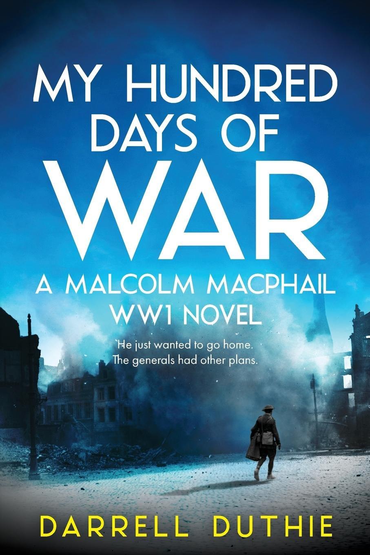 my hundred days of war.jpg