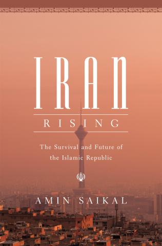iran rising by amin saikal.jpg