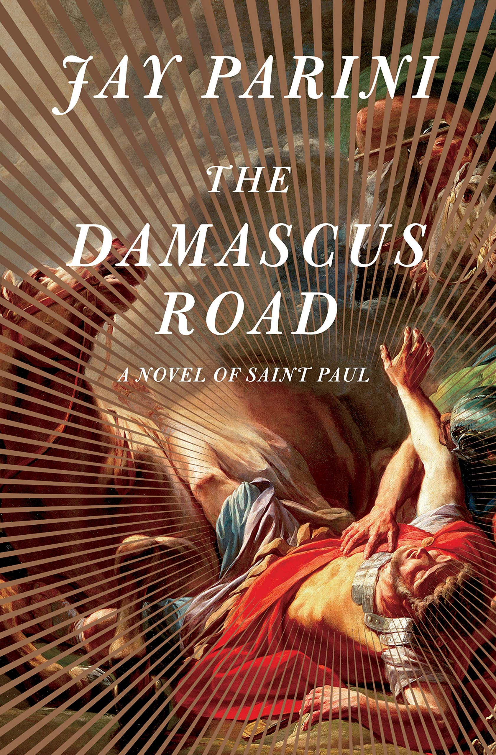 The Damascus Road By Jay Parini, Doubleday, 2019