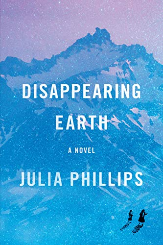 """It's a Mystery: """"Those that know the most must mourn the deepest"""" By Irma Heldman, Disappearing Earth, By Julia Phillips, Knopf, 2019"""
