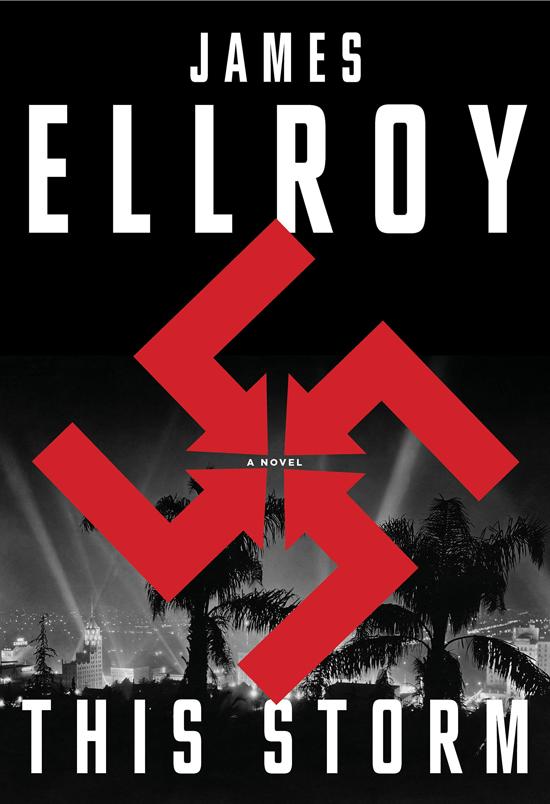 This Storm By James Ellroy Knopf, 2019