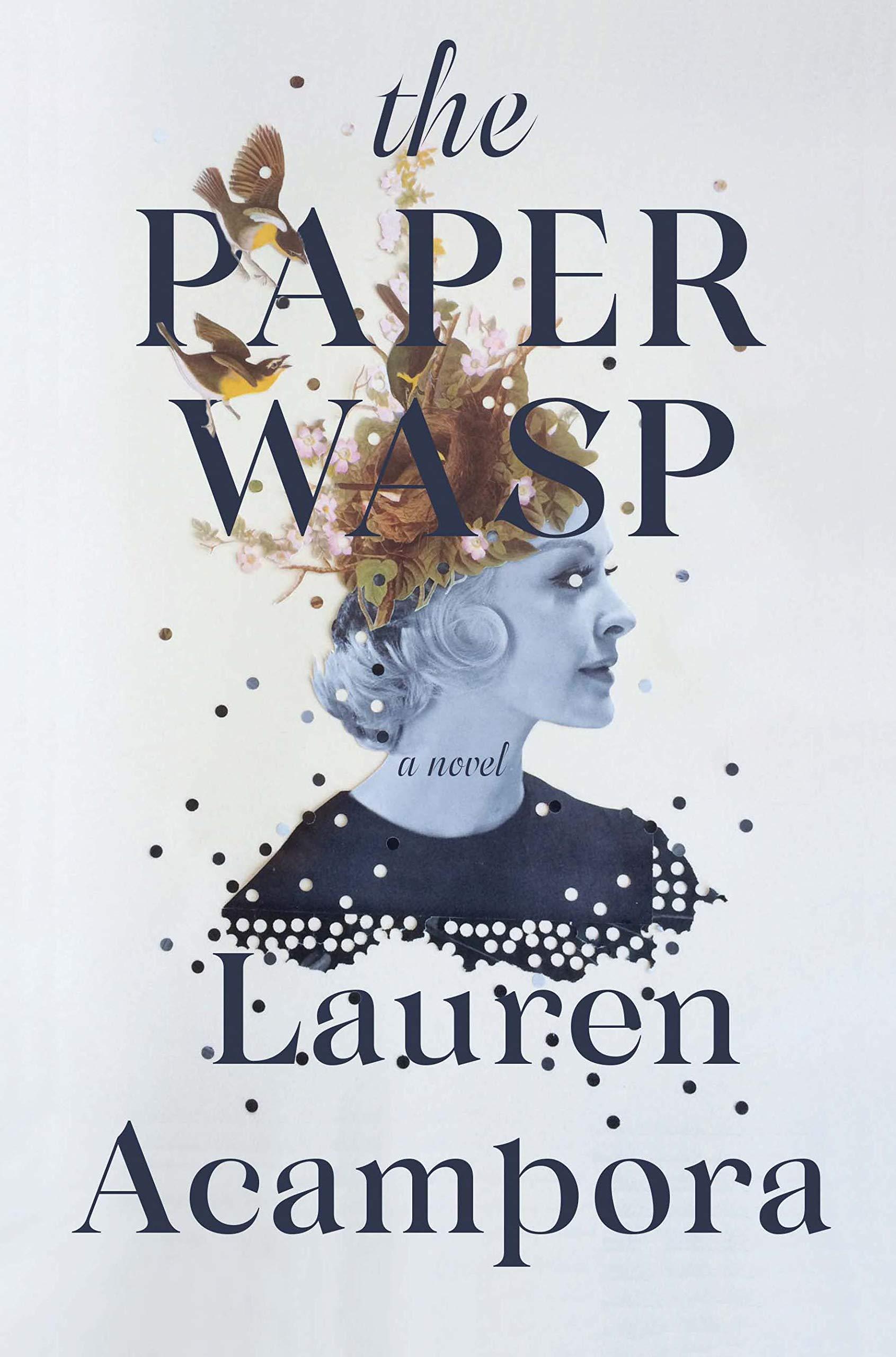 The Paper Wasp     by Lauren Acampora Grove Atlantic, 2019 book cover