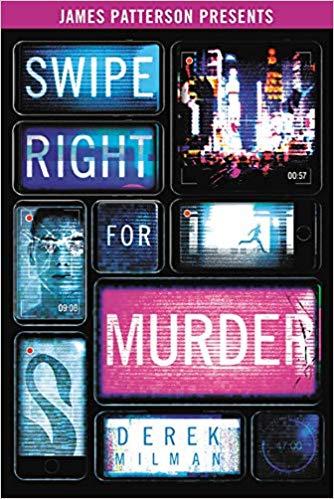 Swipe Right for Murder     By Derek Milman Little, Brown, 2019