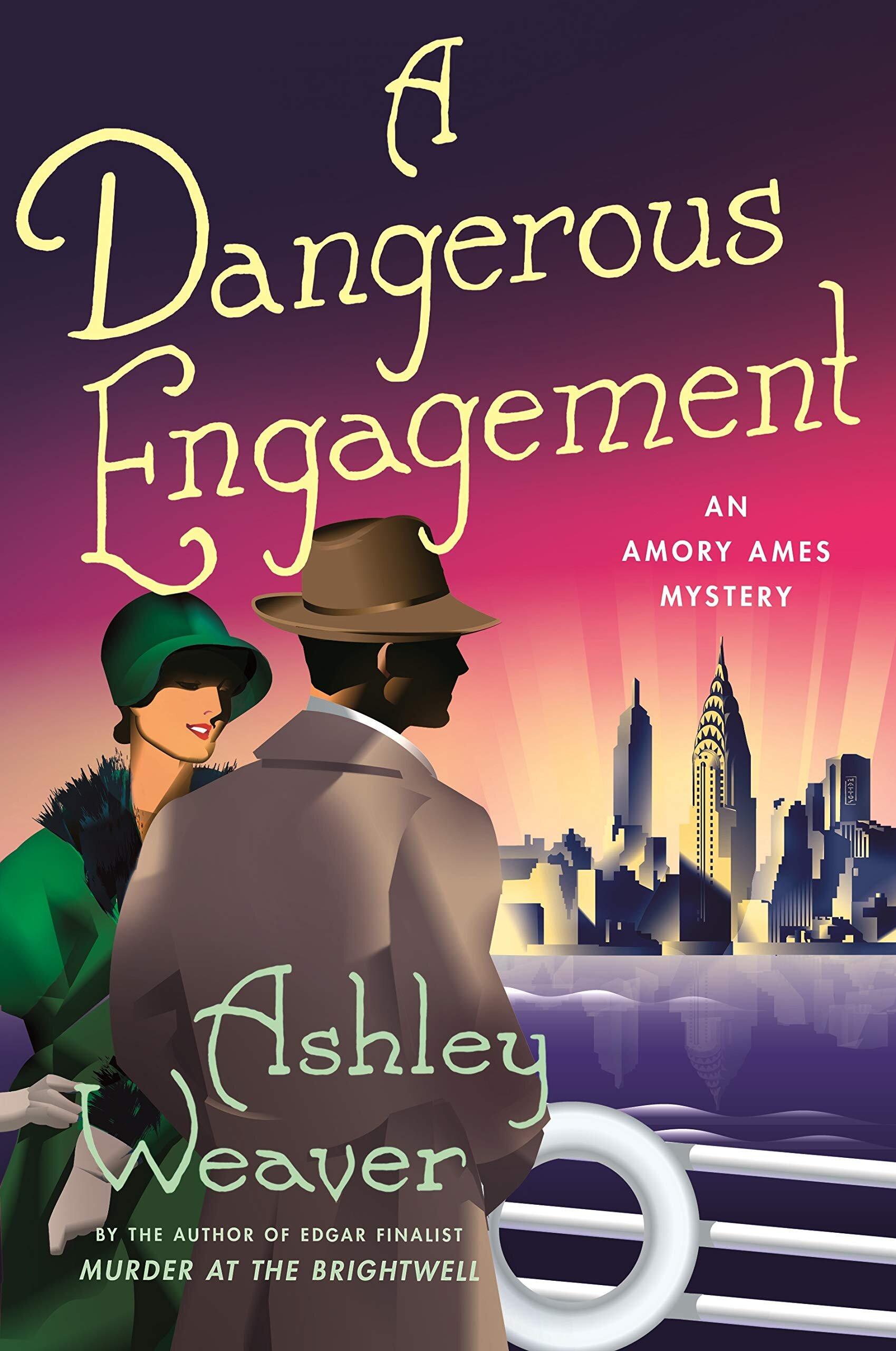 A Dangerous Engagement     by Ashley Weaver Minotaur Books, 2019