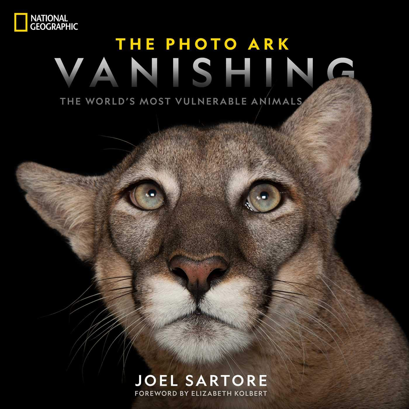 The Photo Ark: Vanishing By Joel Sartore National Geographic, 2019