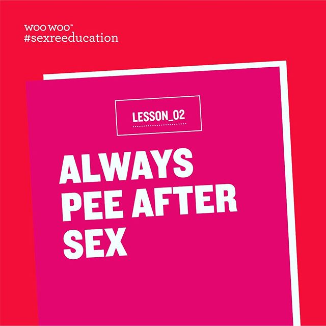 Sex Re-Education: Lesson 02  Always pee after sex. Anyone who's had a UTI will know this. By weeing after sex your urine stream cleanses and flushes any bacteria that may have entered the urethra during sex. Taking a couple of minutes to go and pee after sex is definitely better than the pain, the anti biotics and the pints of cranberry juice you'll have to inject if you do get a bladder infection.. trust us!  As part of our sex re-education series we'll be sharing some of the things we wish we'd learned in sex ed and knowledge we hope to be passed on. Head to our blog to read more and comment anything you wish you'd known too!👇👇👇 #sexreeducation #woowoo #woowoofun #sexed #sexualhealth #teachers #school #uti #sex #sexeducation