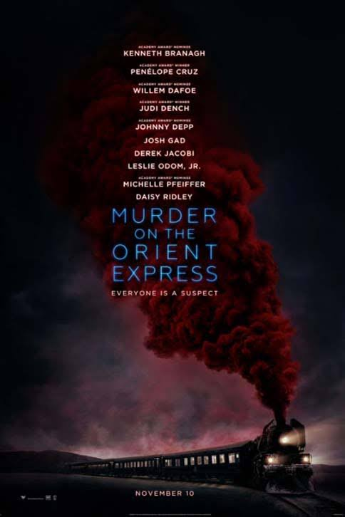 MURDER ON THE ORIENT EXPRESS REVIEW    On the 3rd November, Agatha Christie's 1934 novel took another chance at the box office and with Kenneth Branagh at the helm, Judi Dench as Princess Dragomiroff, Daisy Ridley as the governess and Johnny Depp as the sly art dealer, critics were not surprised to see it bring in $2....  By Ishveer Sanghera