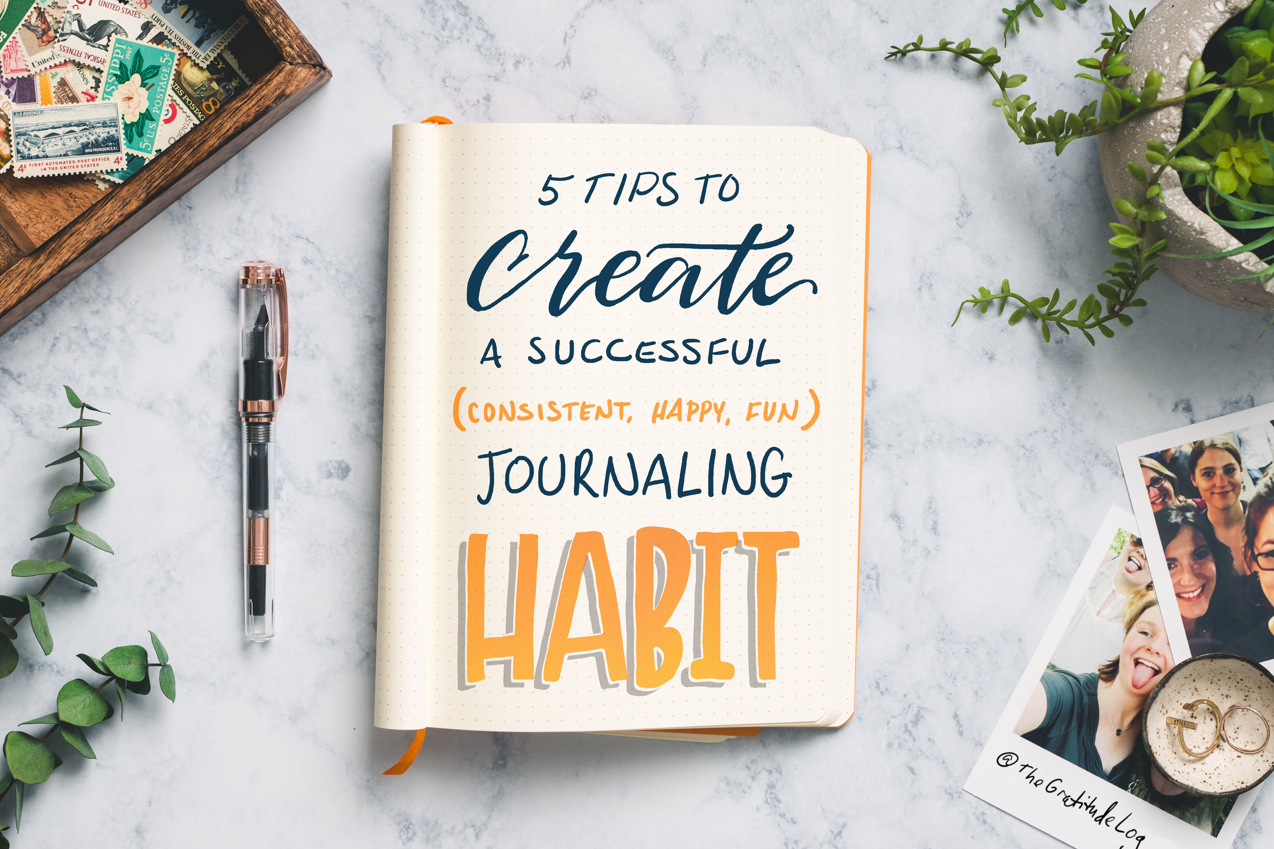 5 Tips To Create A Successful Journaling Habit -- The Gratitude Log
