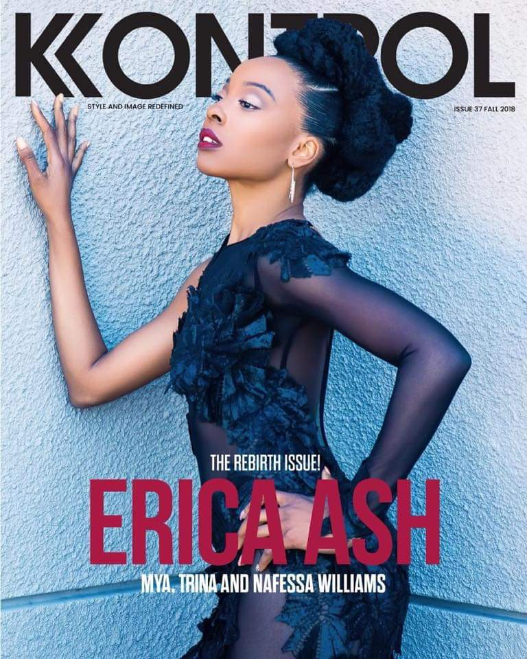 "- Erica Ash (Cover 1) Kontrol Magazine ""The Rebirth Issue""Photo Credit: Will KennedyMUA: Samantha ReeseHair: Crystal GivensWardrobe Stylist/Creative Director: Julian LarkStyling Assistant: Caleb ThaPryncebeeAssistant Creative Director: Scooter"