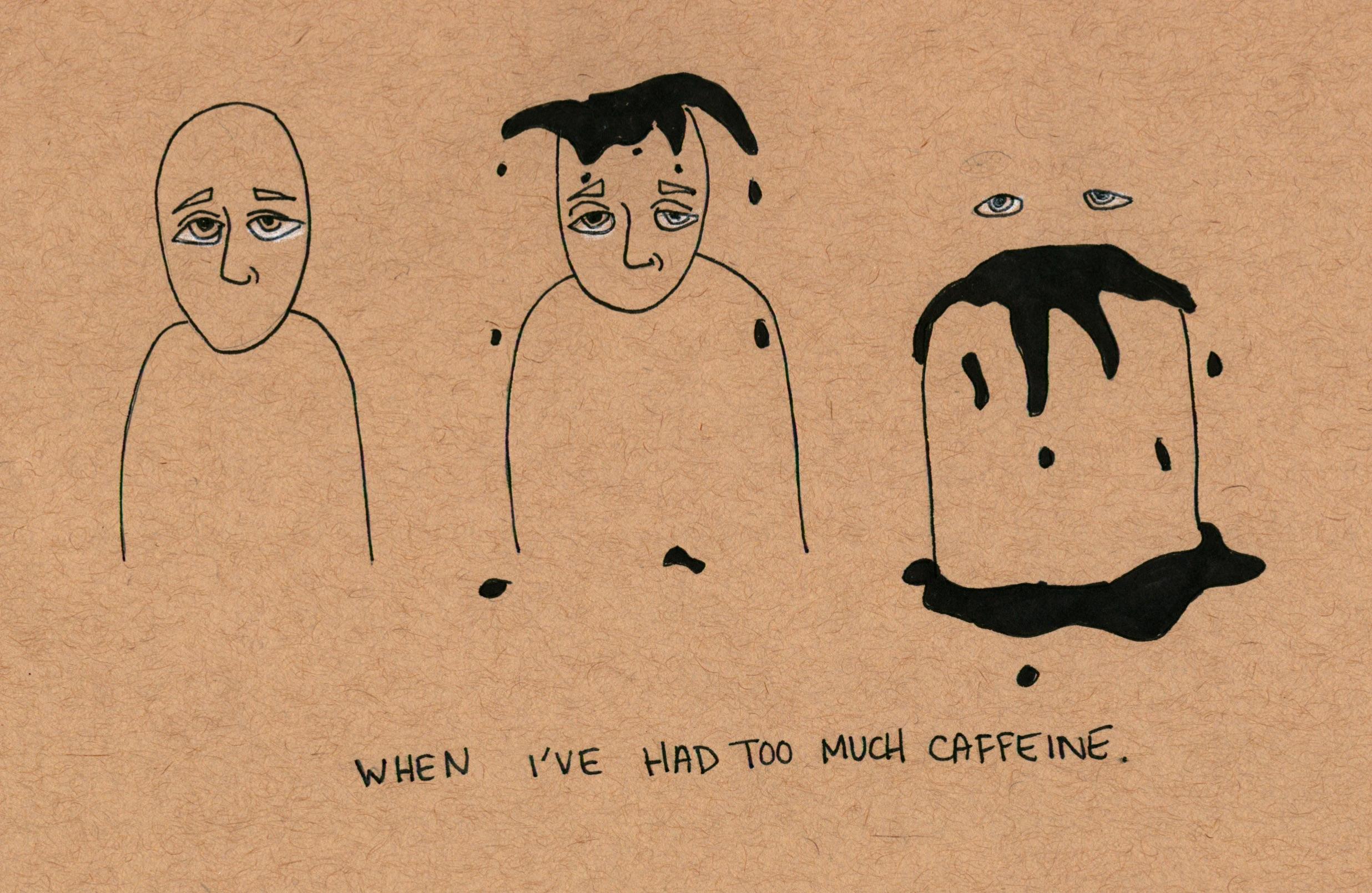 too much caffeine.jpg