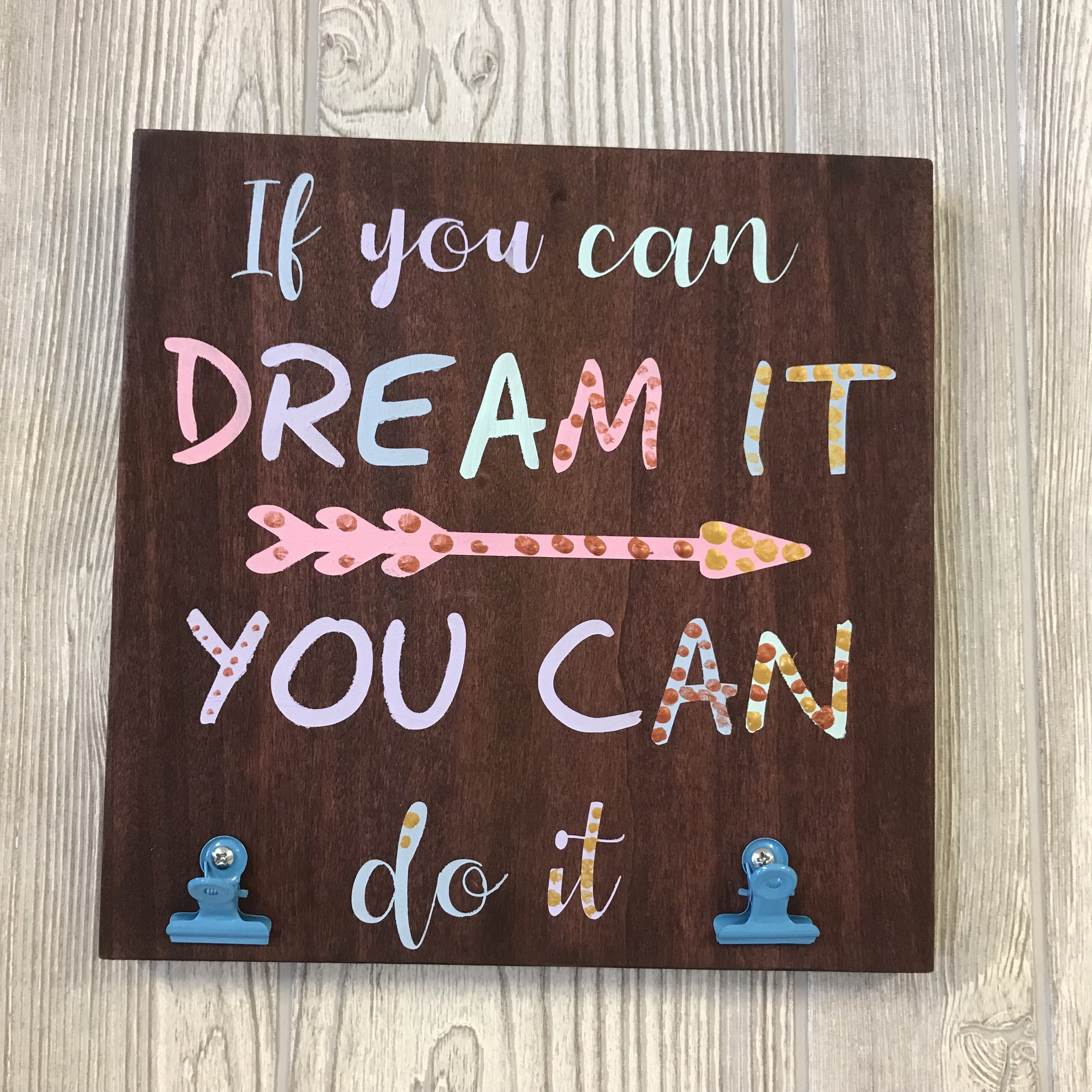 $15 | 10x10 | Dream It