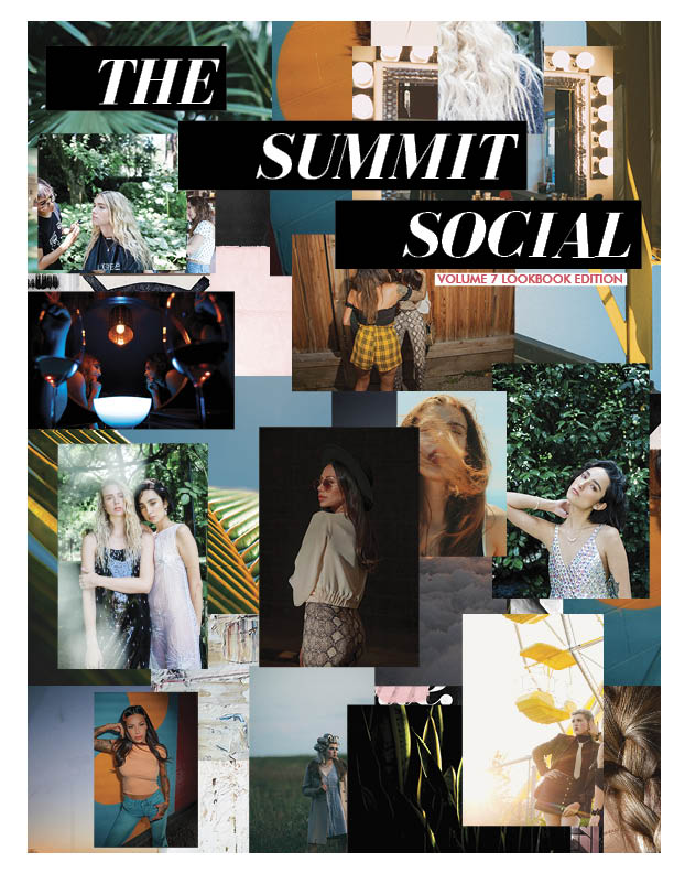THE SUMMIT SOCIAL - Volume 7 Lookbook Edition