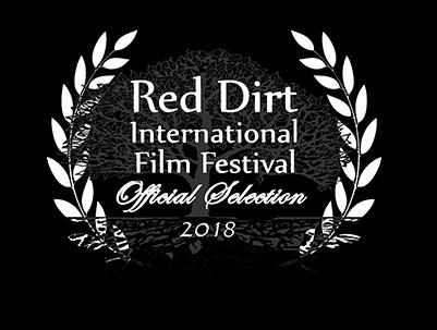 RED DIRT INT'L FILM FESTIVAL - Thursday, March 29 • 4:30pm-5:00pmNOMINATIONS:Best Narrative Short / Best Production Design (NATE SMITH) / Best Actor (JJ JOHNSTON)