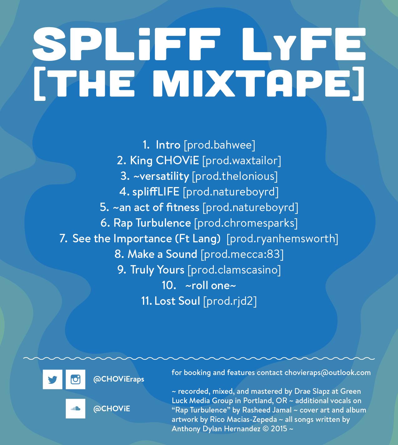 CHOViE - SPLiFF Lyfe [the mixtape] (2015) {Back Cover}
