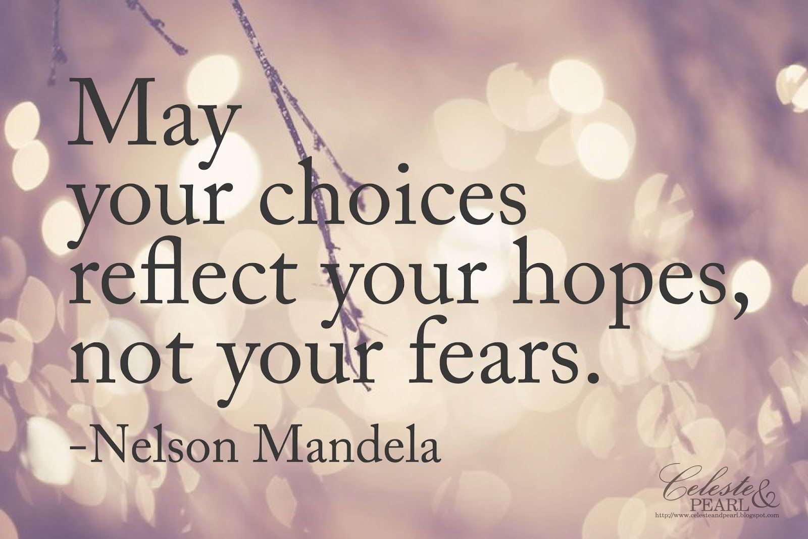 228879-May-Your-Choices-Reflect-Your-Hopes.jpg
