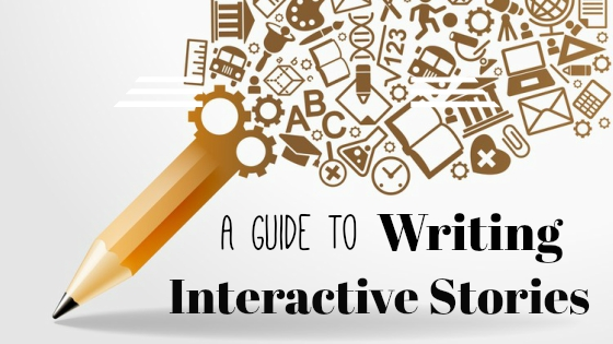 A guide to writing interative stories.jpg