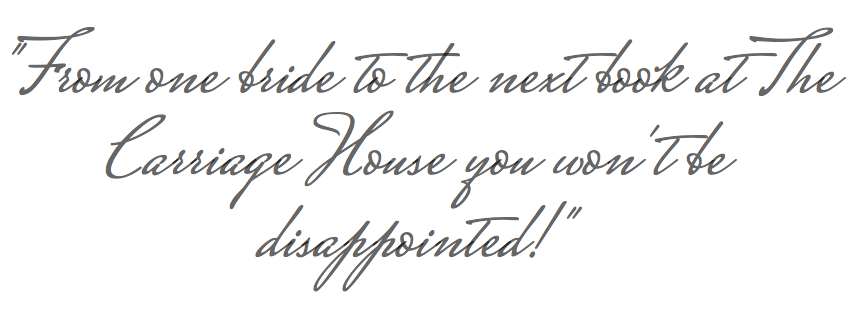 From one bride to the next book at The Carriage House, you won't be disappointed!.png