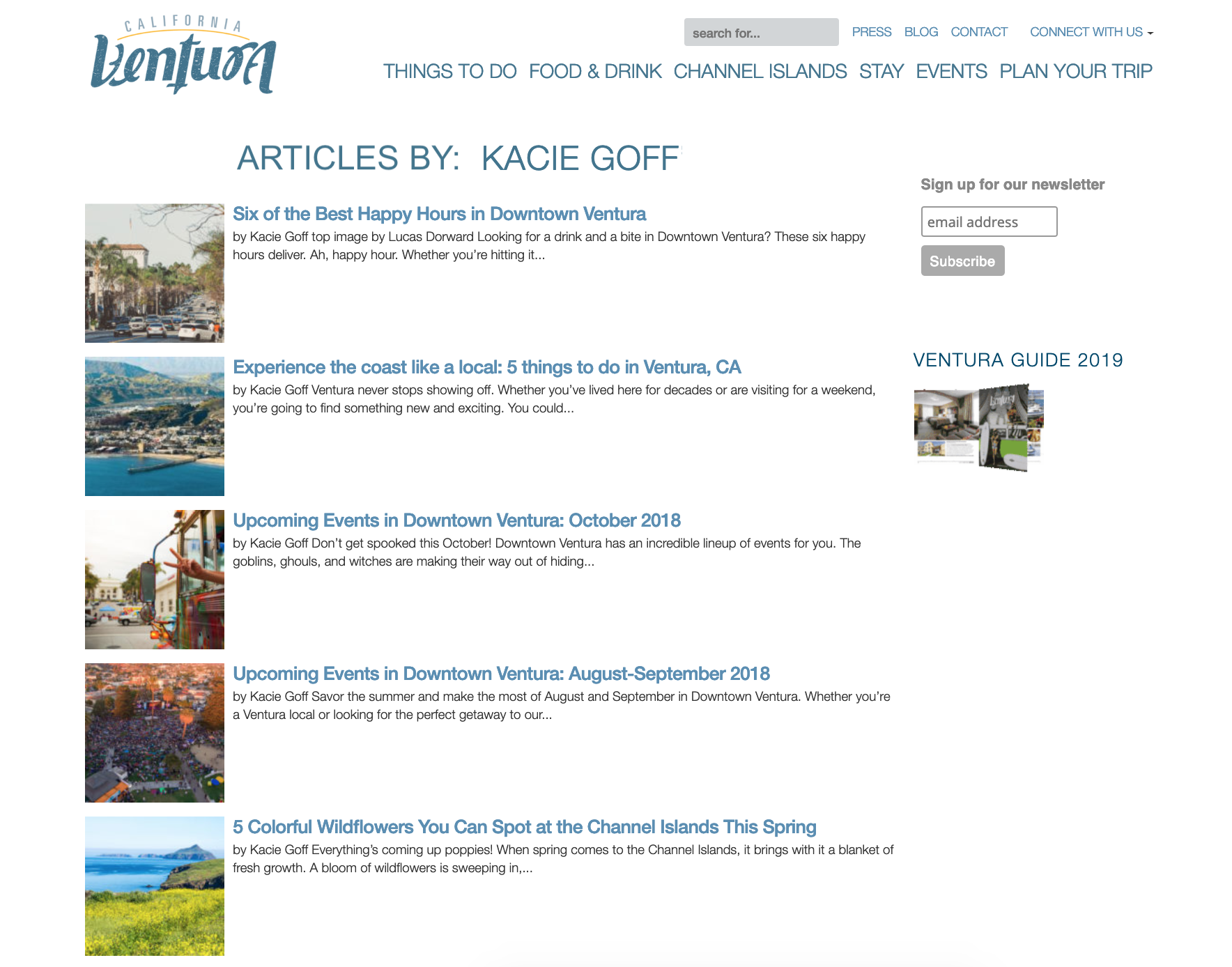ARTICLES:VISIT VENTURA - I love my town. It's been a true pleasure to write content for Visit Ventura to help highlight some of the best parts of our amazing community, like killer happy hours and colorful wildflowers. Read more.