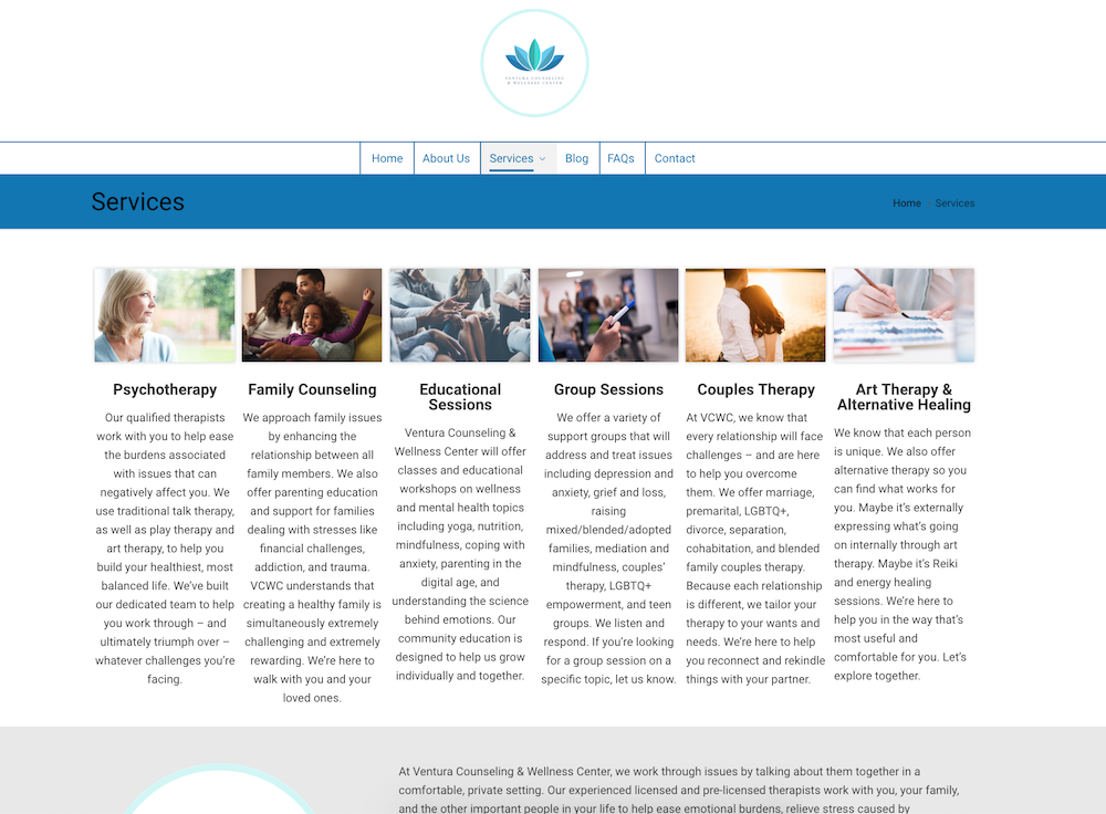 Web Content: VCWC - The Ventura Counseling & Wellness Center is an incredible resource supporting mental health in my local community. It was a privilege to write the content for their website. I also write their blogs.