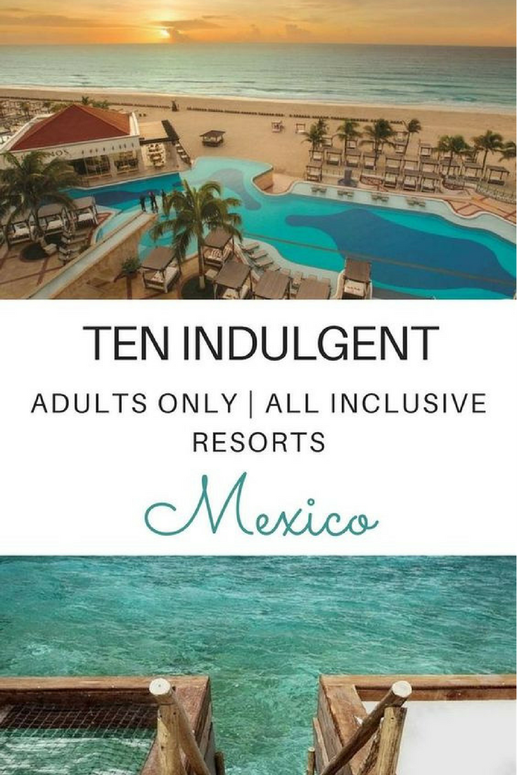 10 Adults-Only Resorts in Mexico