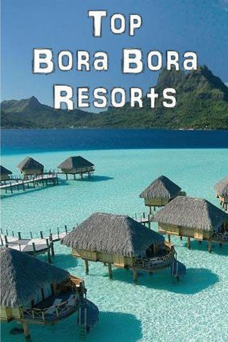 Top Bora Bora Resorts