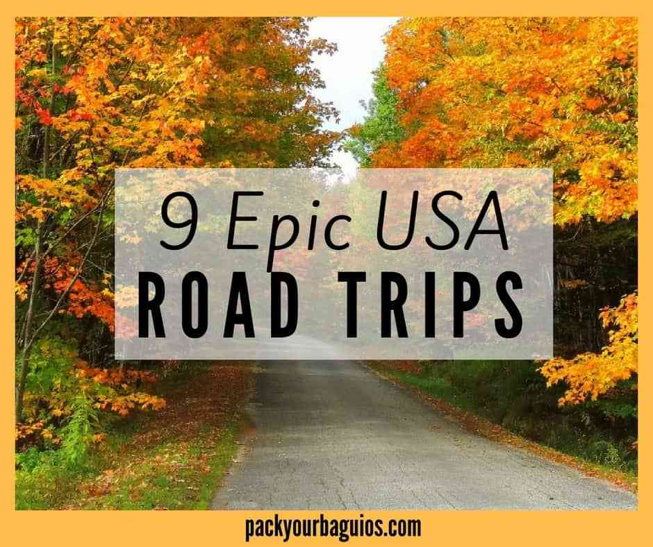 9 Epic Road USA Trips