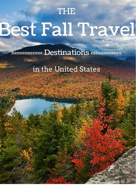 The Best Fall Travel Destinations