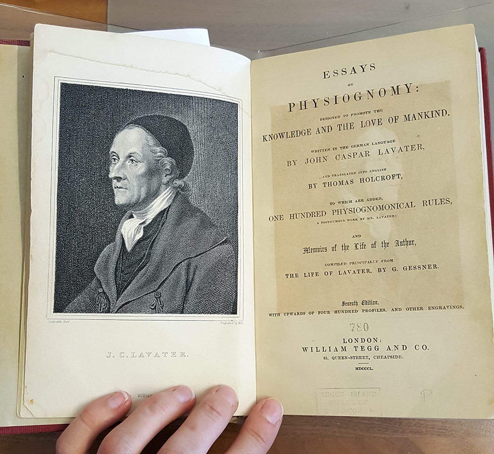 Essays on Physiognomy  by John Casper Lavater (orig. 1770s), translated by Thomas Holcroft (reprint 1853), RISD Fleet Library, SPECIAL BF 843 .L3 1850