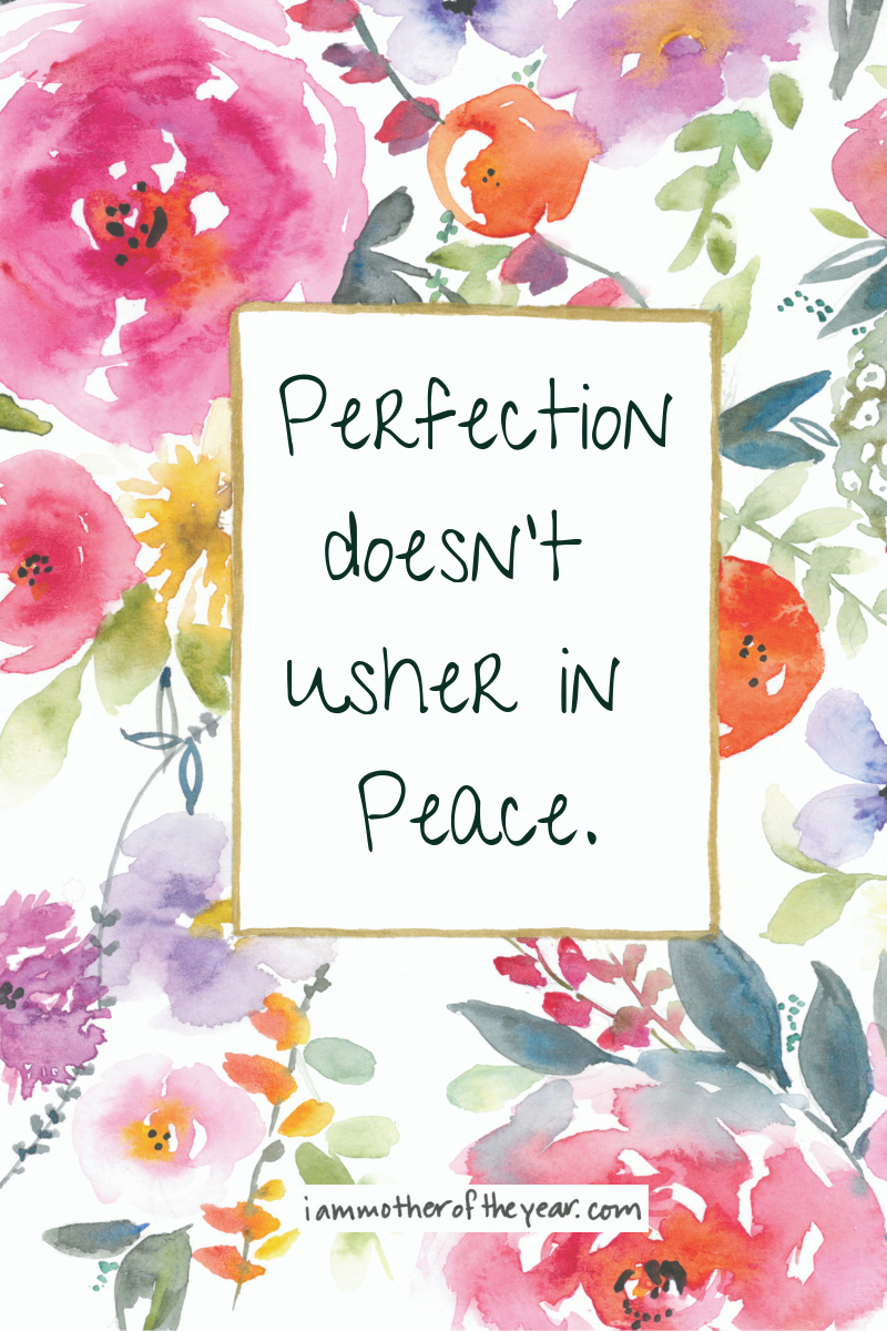 Perfection doesn't usher in peace..png