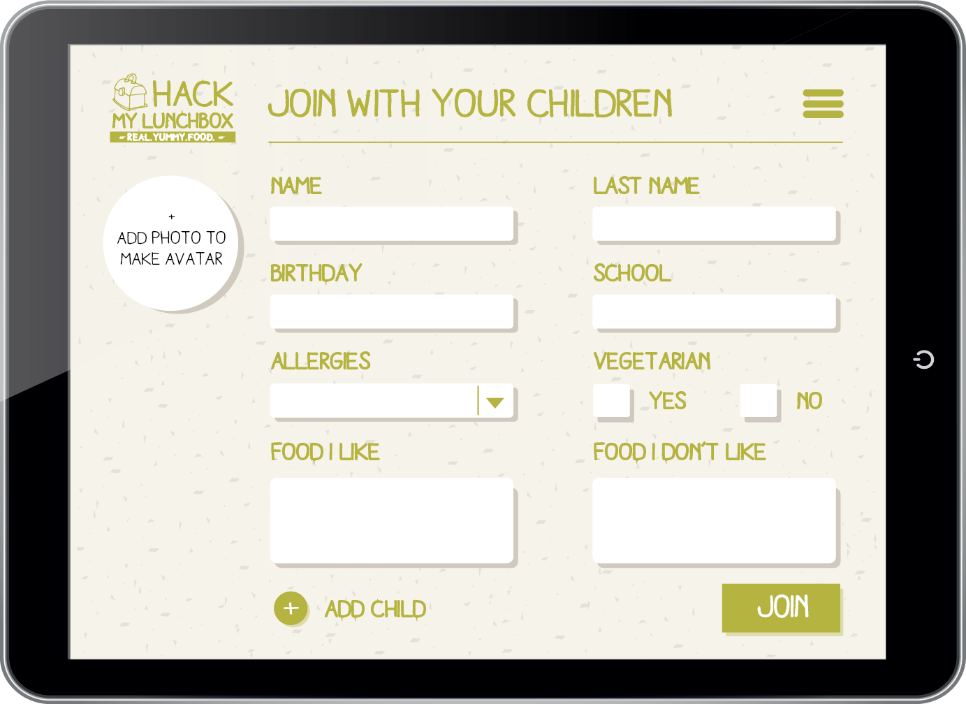 SIGN UP FORM -  Here the user can add her child's profile, by entering the criteria. She/he can add more children, and have separate profiles on a unified account.