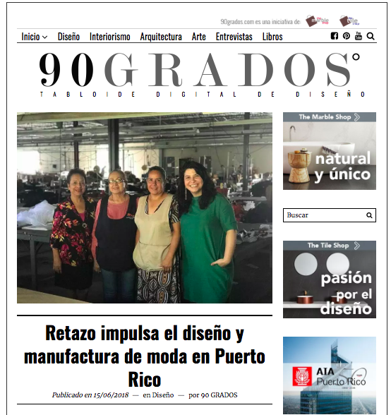 Copy of 90 Grados: Retazo Impulsa La Manufactura de Moda