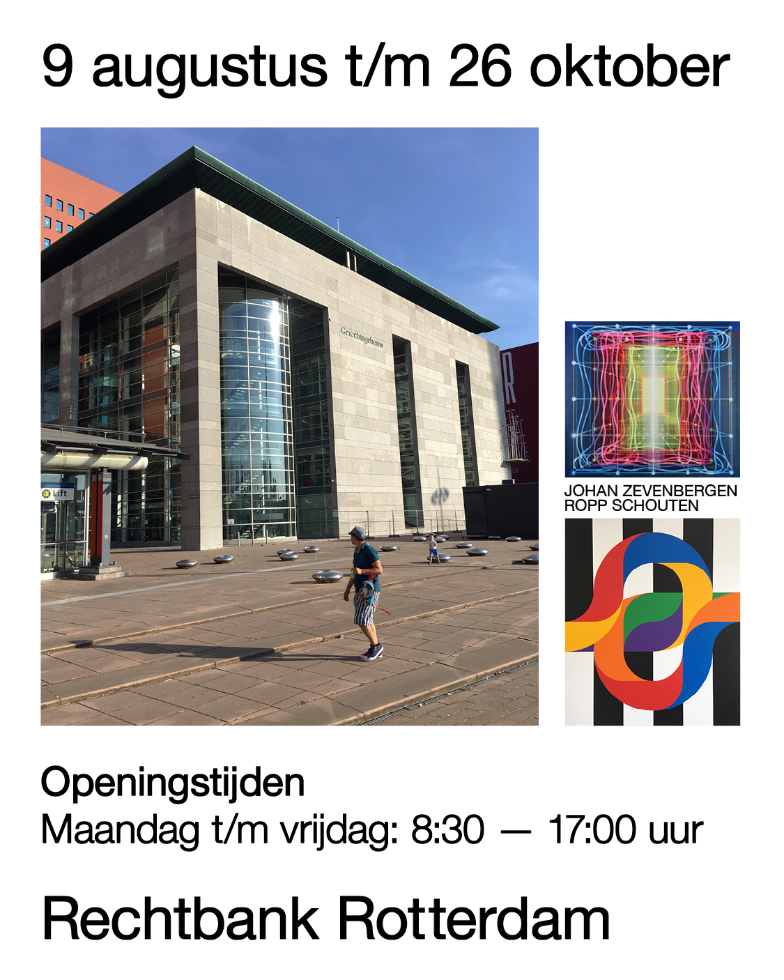 Johan Zevenbergen & Ropp Schouten te zien in het gerechtsgebouw Rotterdam.