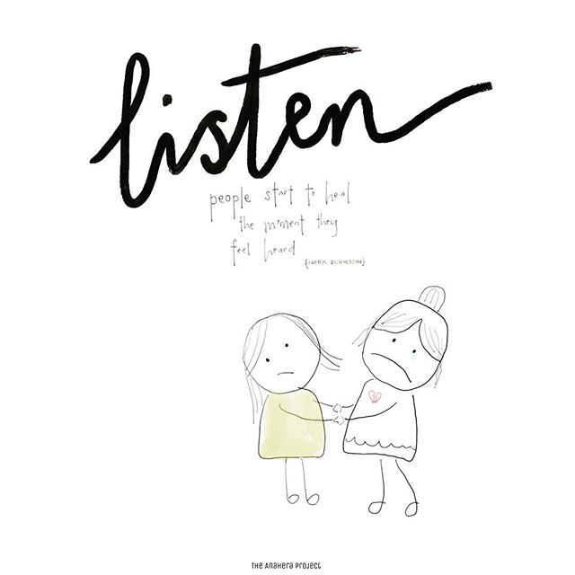 . Advice for when you don't know what to say. . Listen. ❤️