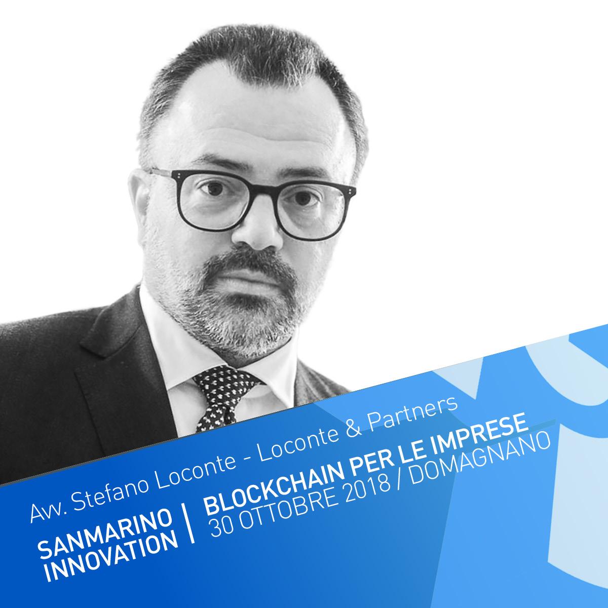 Monetica e fiscalità nella Blockchain - L'Avv. Stefano Loconte è il fondatore dello Studio Legale e Tributario Loconte & Partners. Le sue aree di specializzazione abbracciano il Diritto Societario, Commerciale, Tributario e Internazionale.