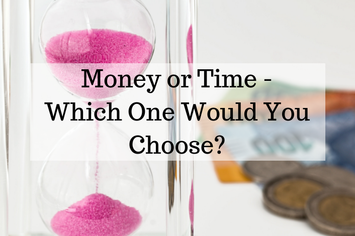 Money or Time - Which One Would You Choose Runey & Associates Wealth Management.png