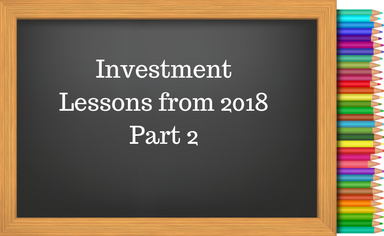 Investment Lessons from 2018 Part 2.png