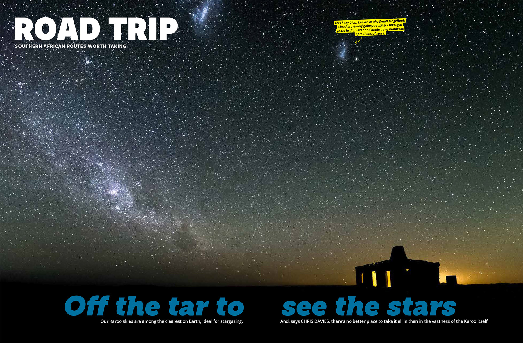 Getaway Magazine - South Africa's Karoo desert is spectacularly barren by day, and even more spectacular by night.