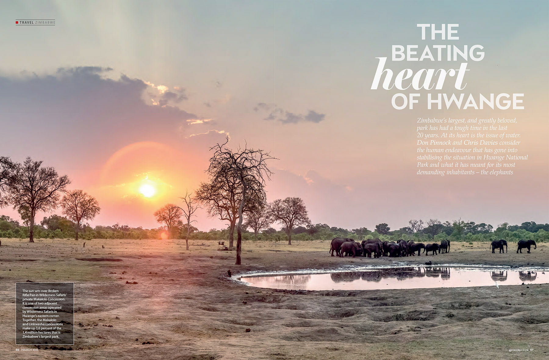 Getaway Magazine - Zimbabwe's Hwange National Park is famous for its elephants. But elephants are thirsty creatures and Hwange has barely enough water for them all to drink.
