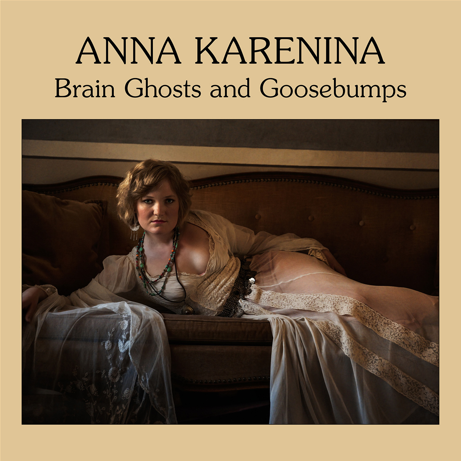Anna Karenina - Brain Ghosts and Goosebumps